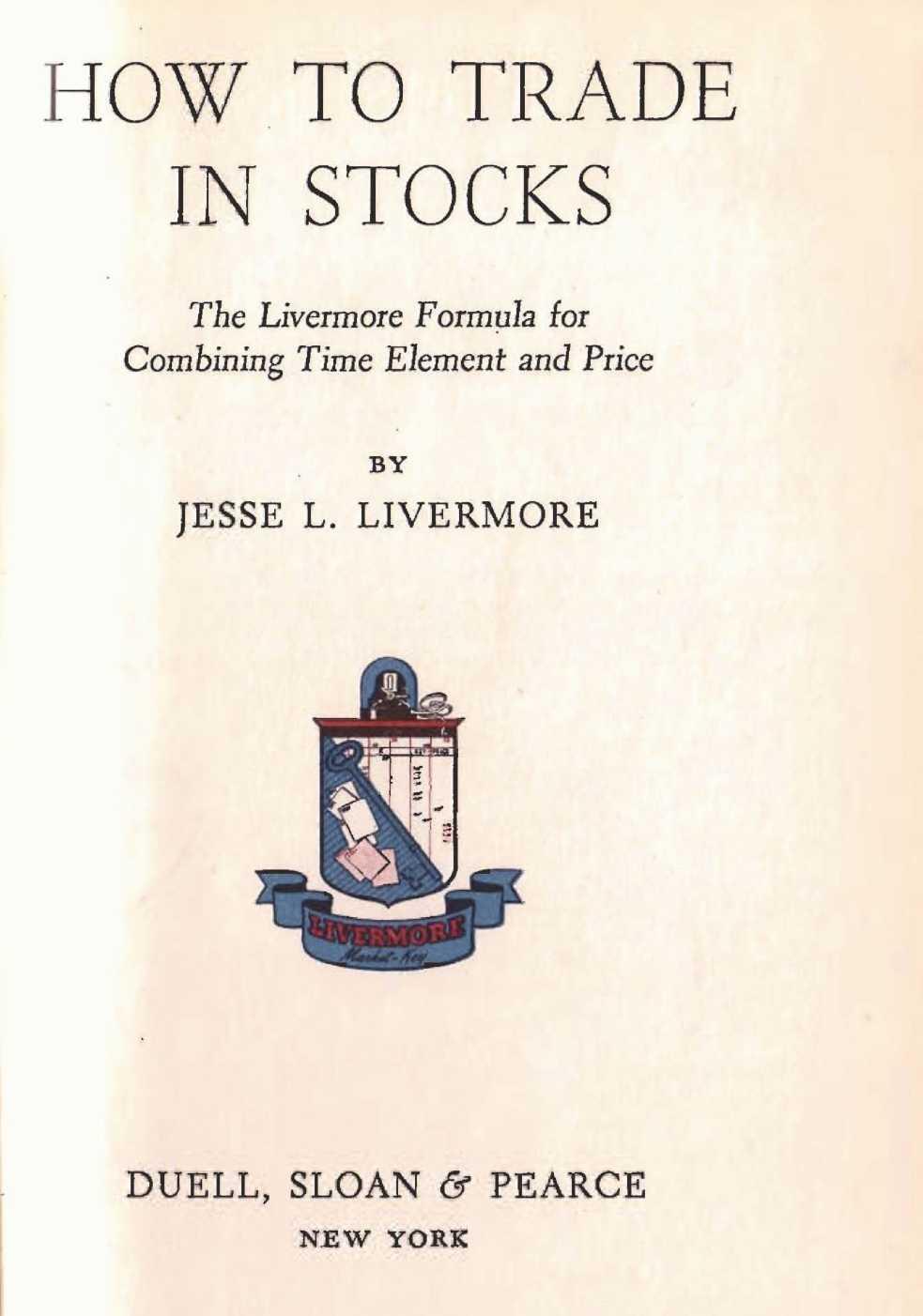 Как торговать акциями. Формула Ливермора для комбинирования элемента времени и цены