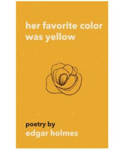 Ее любимый цвет был желтый