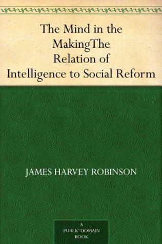 джеймс харви робинсон становление разума книгу